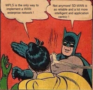 MPLS and SD-WAN !